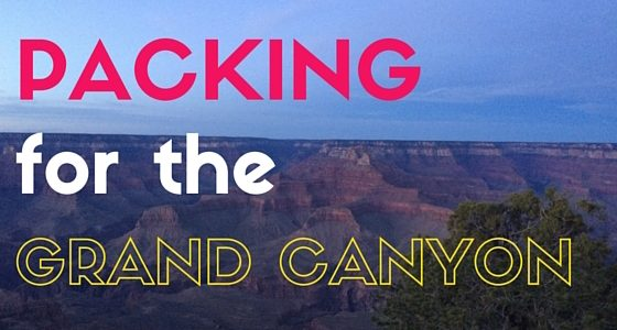 Packing for the Grand Canyon