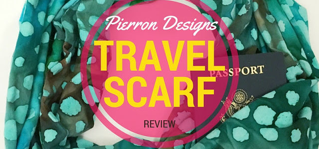 Pierron Designs Travel Scarf Review