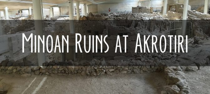 The Akrotiri Ruins on Santorini