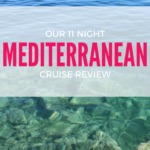 Our 11 Night Mediterranean Cruise