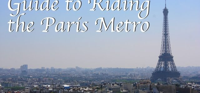 Guide to Riding the Paris Metro