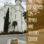 St. George Temple and LDS Visitors' Center
