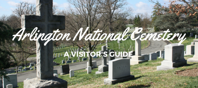 Visiting Arlington National Cemetery