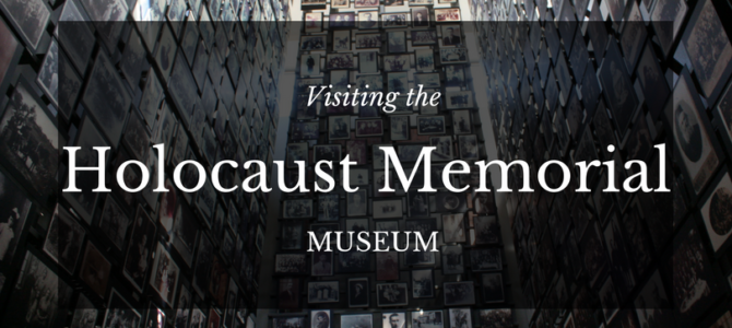 Visiting the Holocaust Memorial Museum in Washington D.C.