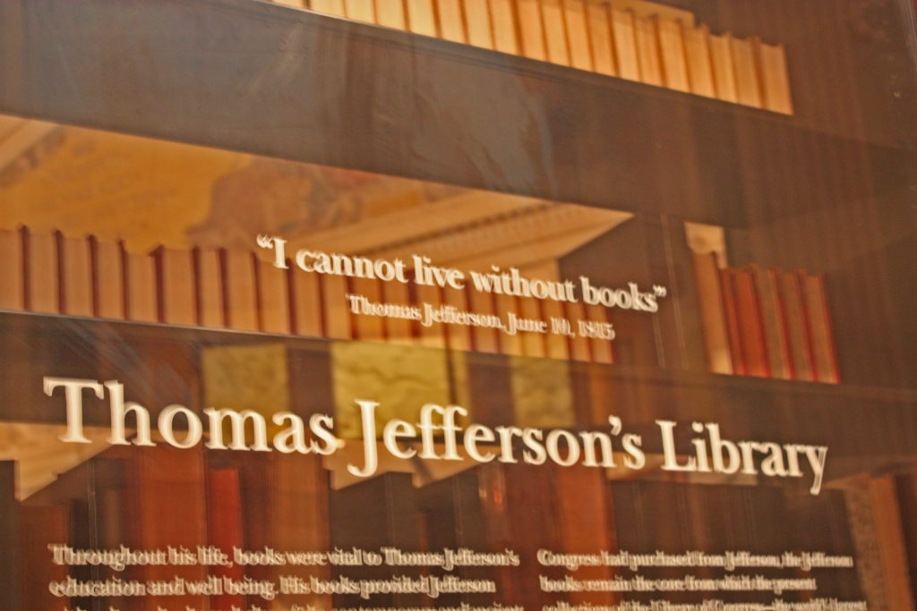 """Quote from Thomas Jefferson, I cannot live without books"""""""