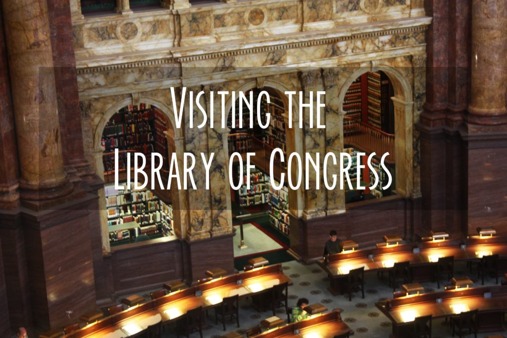 Image of the Library of Congress Reading Room, with the words Visiting the Library of Congress