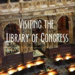 Visiting the Library of Congress in Washington, D.C.