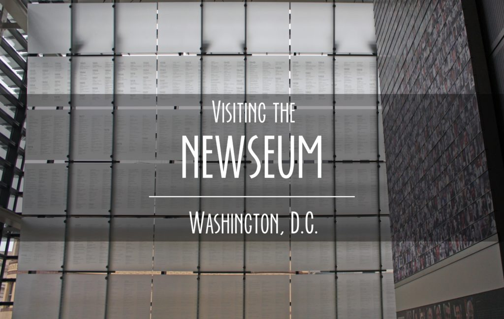 Title card saying visiting the Newseum Washington D.C.