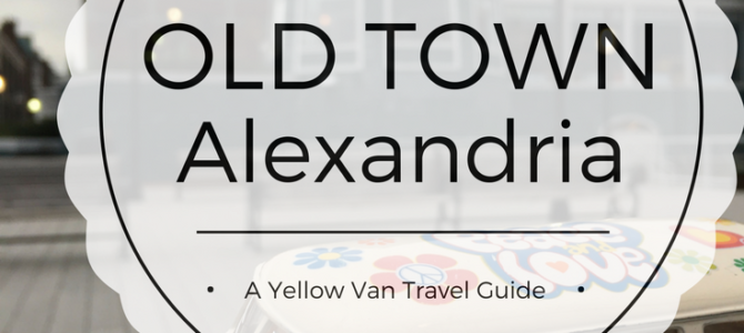 Guide to Old Town Alexandria