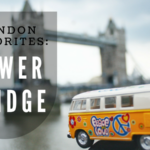 London Favorites: Tower Bridge