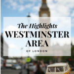 The Highlights: Westminster Area