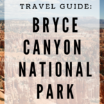 Travel Guide: Bryce Canyon National Park
