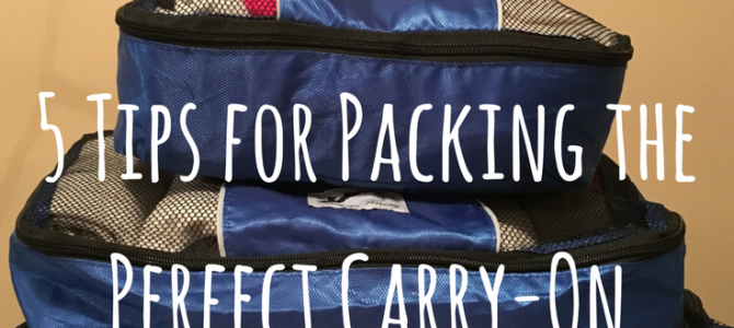 5 Tips for Packing a Carry-On