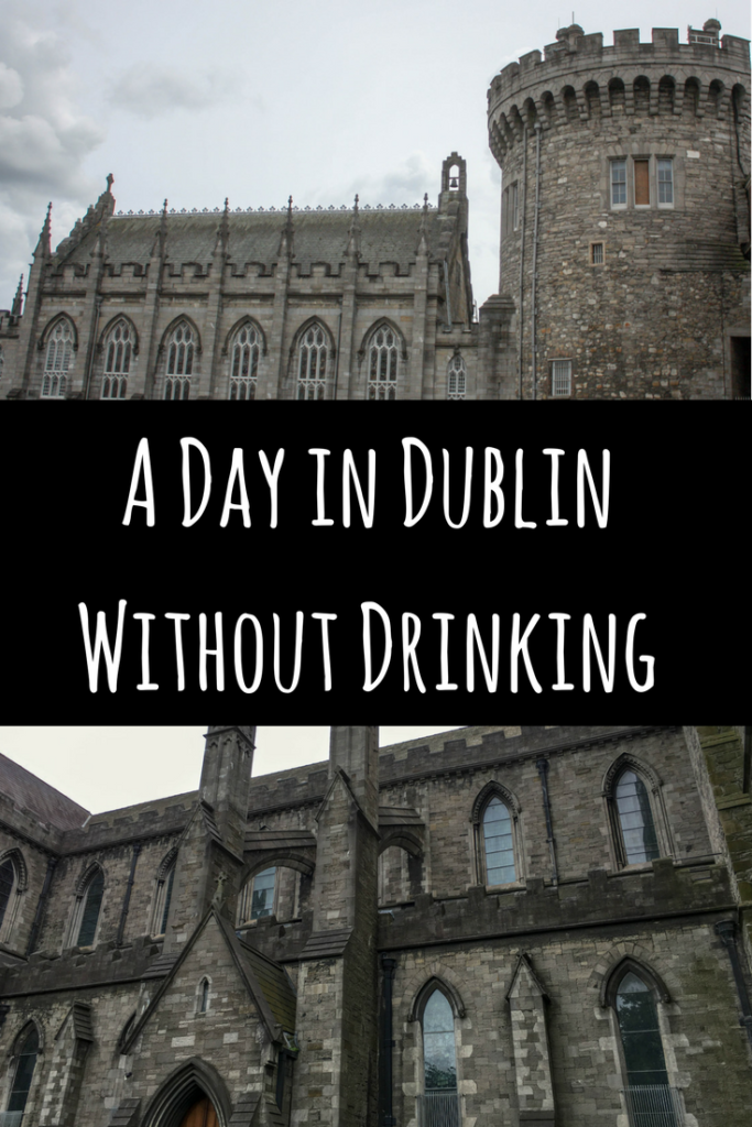 A Day in DublinWithout Drinking