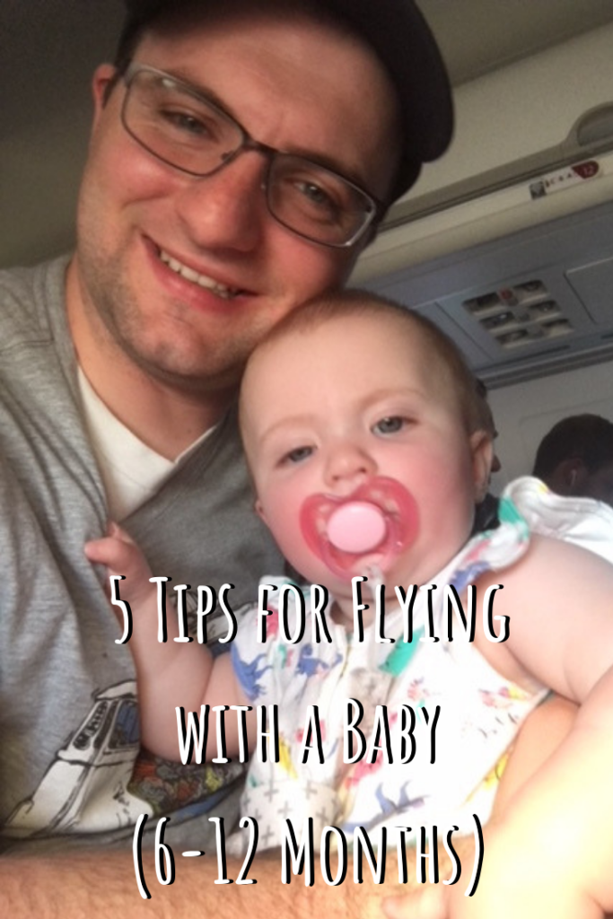 243f0eed000 5 Tips for Flying With a Baby (6-12 Months) – Yellow Van Travels